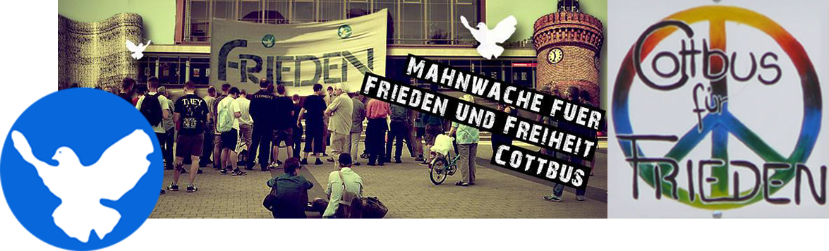 Mahnwache für Frieden und Freiheit Cottbus